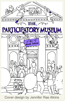 THe Participatory Museum by Nina Simon - available as paperback, download or pdf - click on link above